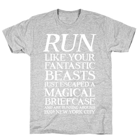 Run Like Your Fantastic Beasts Escaped Mens T-Shirt