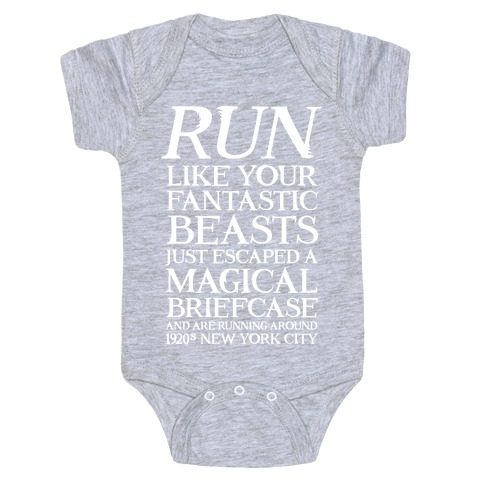 Run Like Your Fantastic Beasts Escaped Baby Onesy