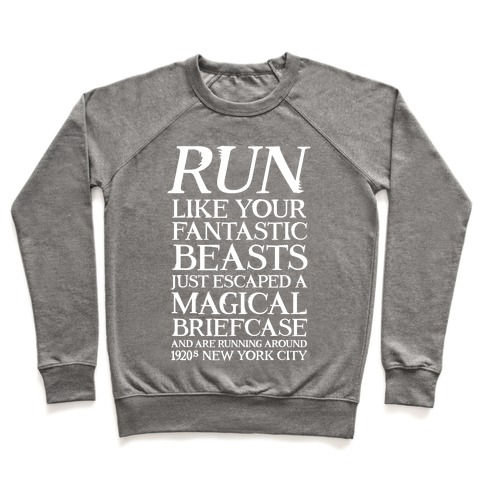 Run Like Your Fantastic Beasts Escaped Pullover