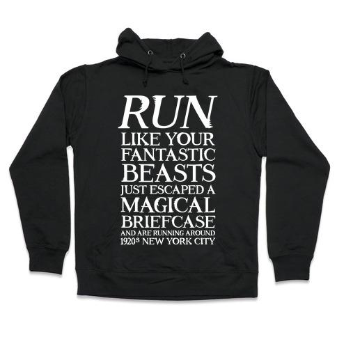 Run Like Your Fantastic Beasts Escaped Hooded Sweatshirt