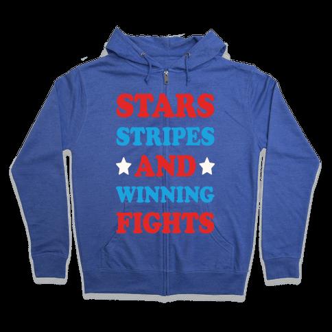 Stars Stripes And Winning Fights Zip Hoodie