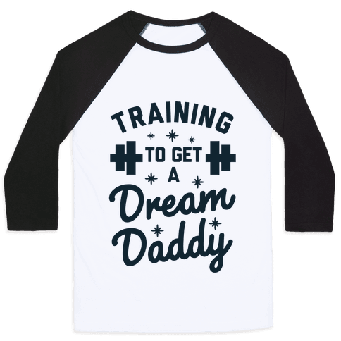 Training to Get a Dream Daddy Baseball Tee
