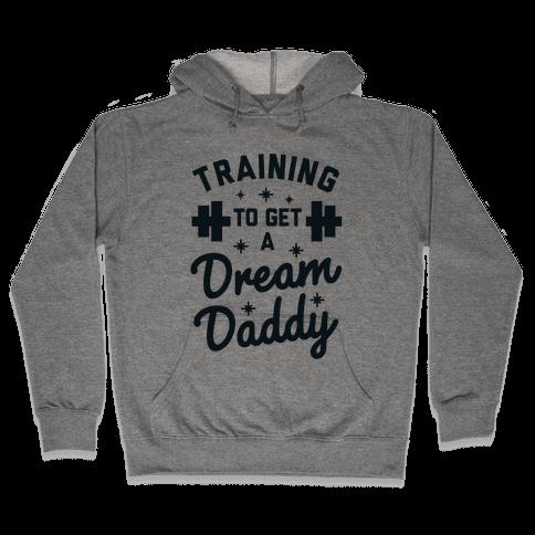 Training to Get a Dream Daddy Hooded Sweatshirt