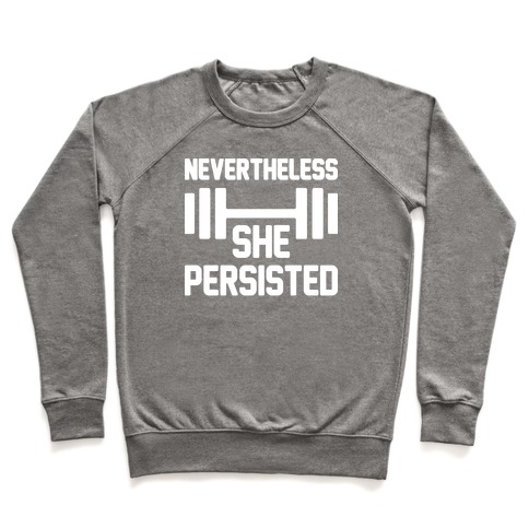 Nevertheless She Persisted (Fitness) Pullover