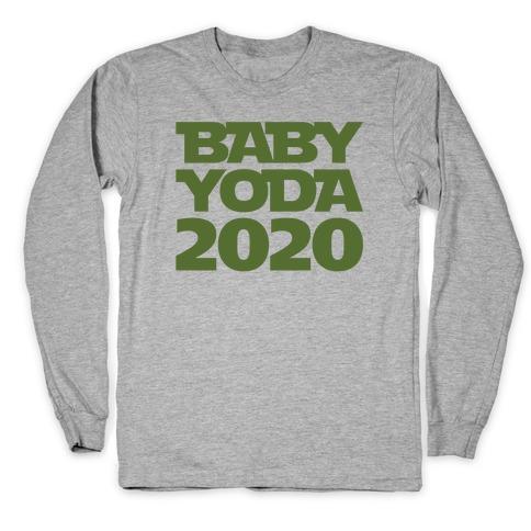 Baby Yoda 2020 Parody Long Sleeve T-Shirt