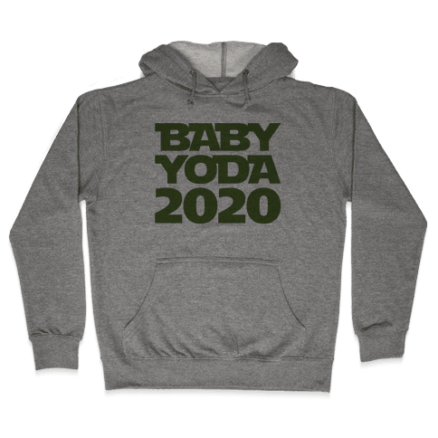 Baby Yoda 2020 Parody Hooded Sweatshirt