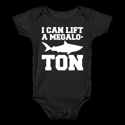 I Can Lift A Megalo-Ton White Print Baby Onesy
