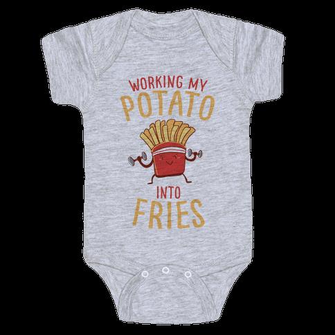Working My Potato Into Fries Baby Onesy