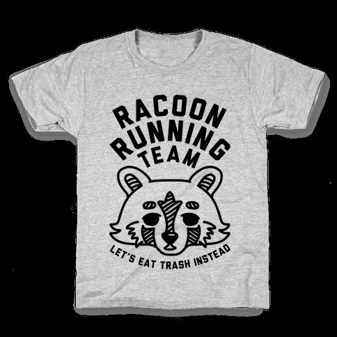 Raccoon Running Team Let's Eat Trash Instead Kids T-Shirt