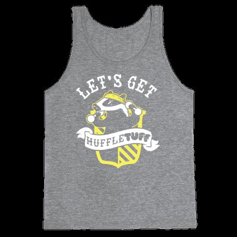 Let's Get Huffle TUFF Tank Top