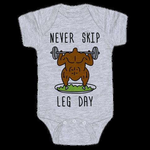 Never Skip Leg Day Baby Onesy