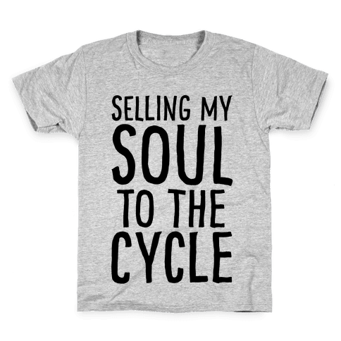 Selling My Soul To The Cycle Parody Kids T-Shirt