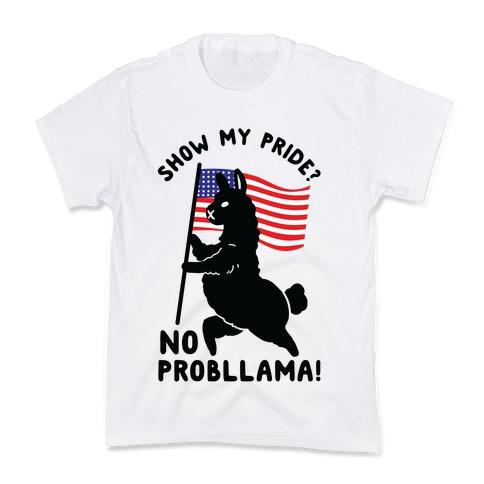 Show My Pride No Probllama USA Kids T-Shirt