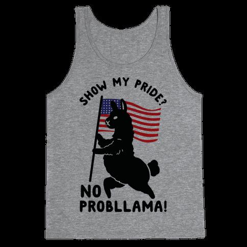 Show My Pride No Probllama USA Tank Top