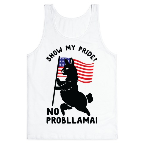Show My Pride No Probllama USA Tank Top