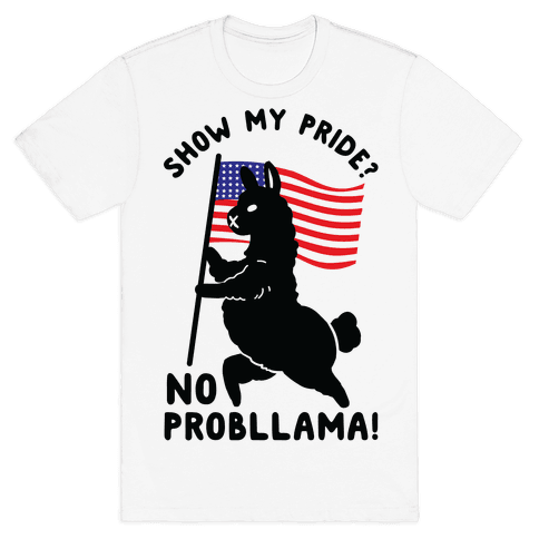 Show My Pride No Probllama USA Mens T-Shirt