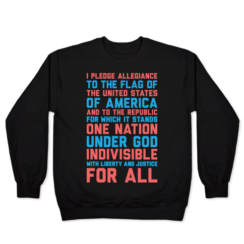 Pledge Of Allegiance  Pullover