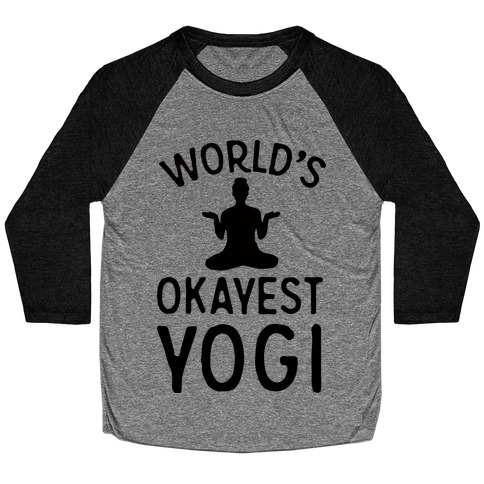 World's Okayest Yogi Baseball Tee