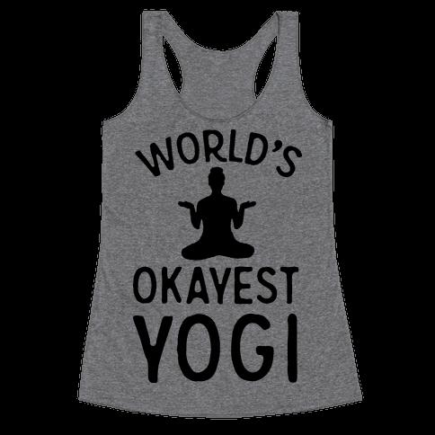 World's Okayest Yogi Racerback Tank Top