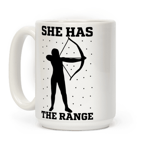 She Has the Range Coffee Mug