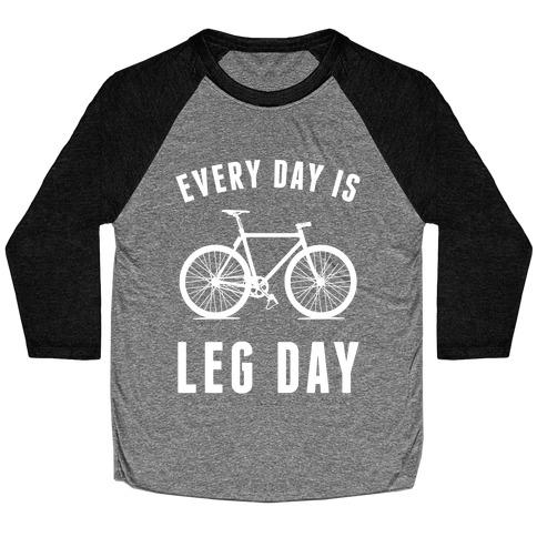 Every Day Is Leg Day Baseball Tee