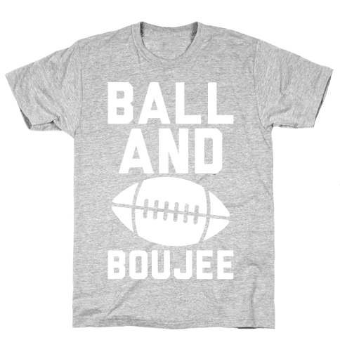 Ball and Boujee Football Parody White Print Mens T-Shirt