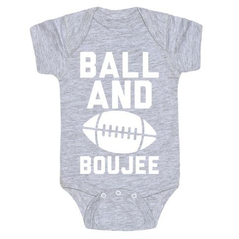 Ball and Boujee Football Parody White Print Baby Onesy