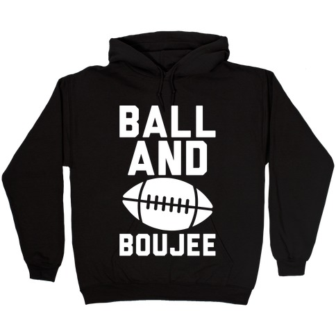 Ball and Boujee Football Parody White Print Hooded Sweatshirt