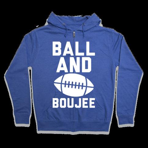 Ball and Boujee Football Parody White Print Zip Hoodie