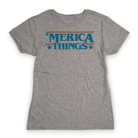 'Merica Things Parody Womens T-Shirt