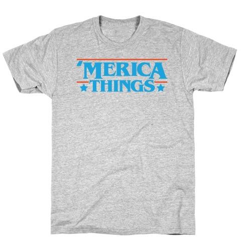 'Merica Things Parody T-Shirt
