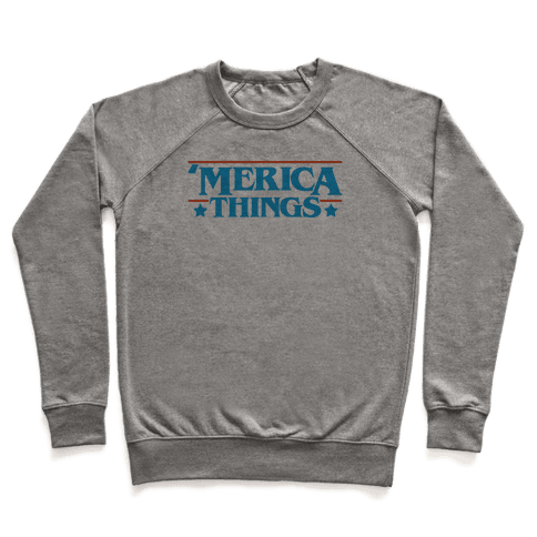 'Merica Things Parody Pullover