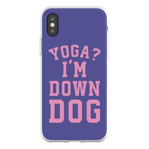 Yoga I'm Down Dog Phone Flexi-Case