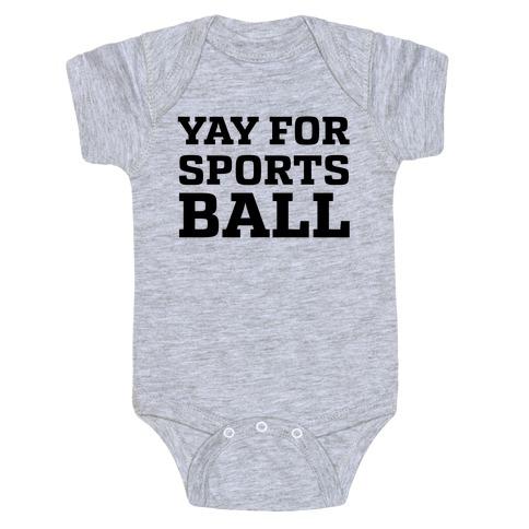 Yay for Sportsball Baby Onesy