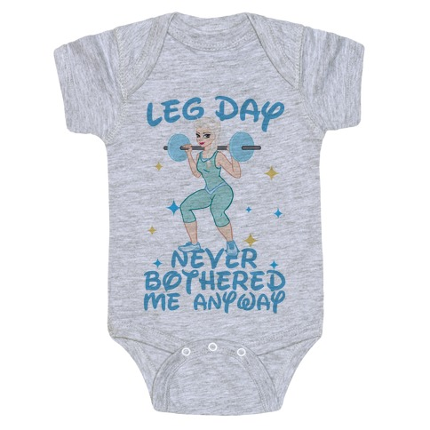 Leg Day Never Bothered Me Anyway Baby Onesy