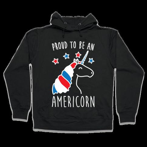 Proud To Be An Americorn Hooded Sweatshirt