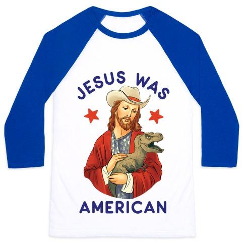 Jesus Was American Baseball Tee
