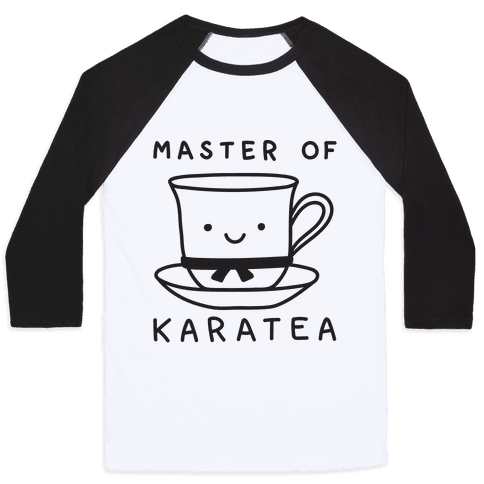 Master Of KaraTEA Baseball Tee