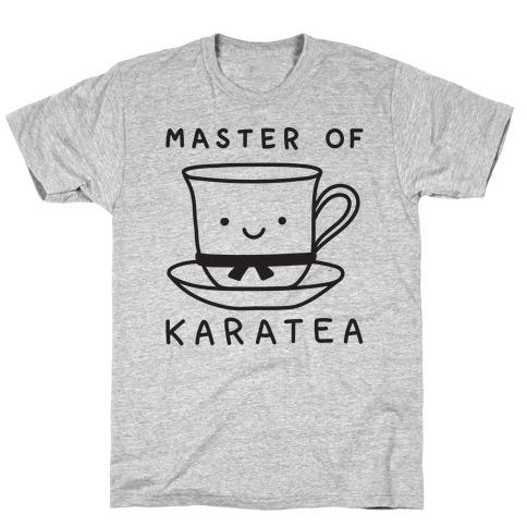 Master Of KaraTEA T-Shirt