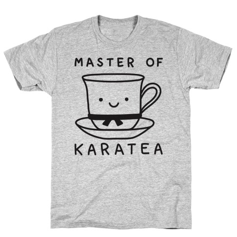 Master Of KaraTEA T-Shirt