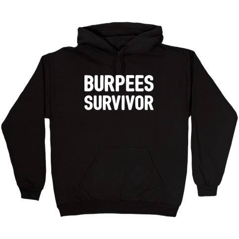 Burpees Survivor Hooded Sweatshirt