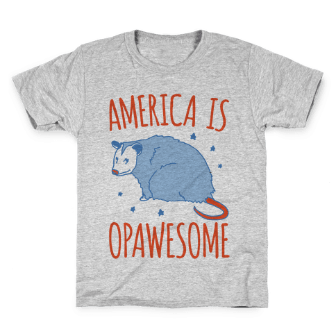 America Is Opawesome Parody Kids T-Shirt