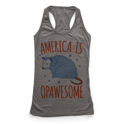 America Is Opawesome Parody Racerback Tank Top