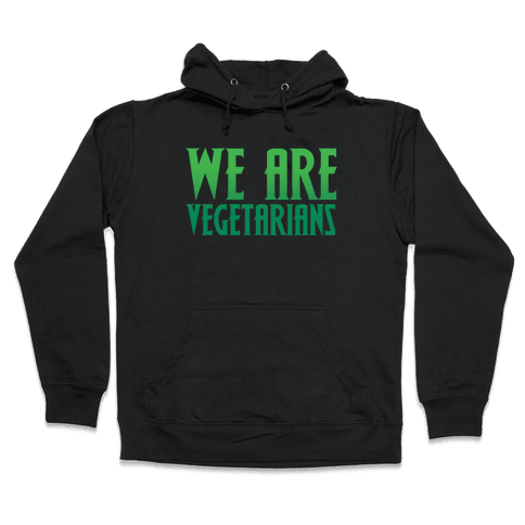 We Are Vegetarians Parody White Print Hooded Sweatshirt