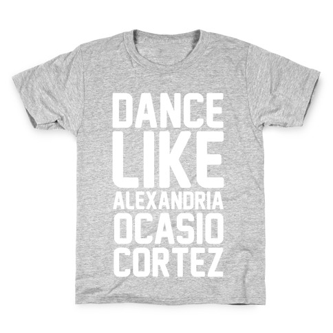 Dance Like Alexandria Ocasio Cortez Kids T-Shirt