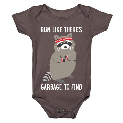 Run Like There's Garbage To Find Baby One-Piece