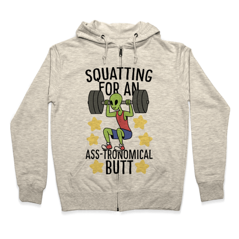 Squatting for an Ass-tronomical Butt Zip Hoodie