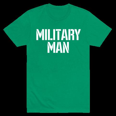 Military Man Mens T-Shirt
