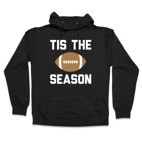 Tis The Football Season (White) Hooded Sweatshirt
