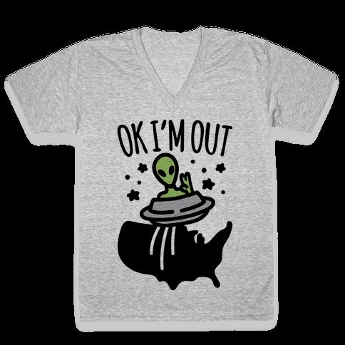 Ok I'm Out V-Neck Tee Shirt